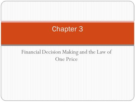 Financial Decision Making and the Law of One Price