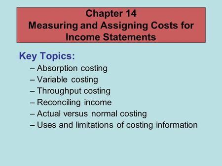 Chapter 14 Measuring and Assigning Costs for Income Statements