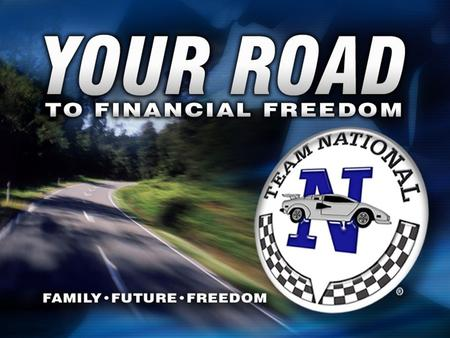 Logo - Your Road. This presentation is two-fold and intended to present the savings program and the optional marketing program offered by Team National.