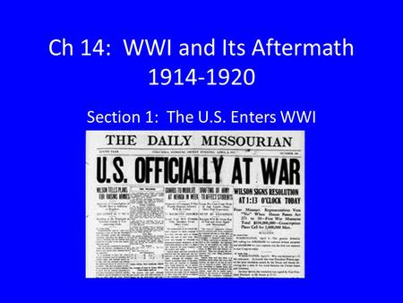 Ch 14: WWI and Its Aftermath