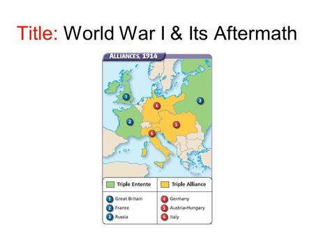 Title: World War I & Its Aftermath. What was the Monroe Doctrine?