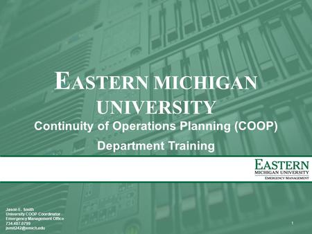 EASTERN MICHIGAN UNIVERSITY Continuity of Operations Planning (COOP)