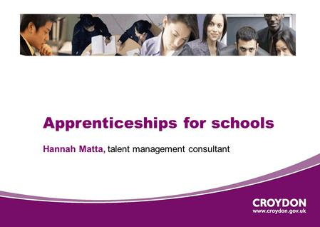 Apprenticeships for schools Hannah Matta, talent management consultant.