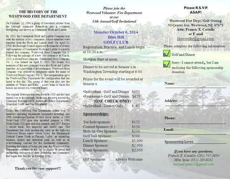 Monday October 6, 2014 Blue Hill GOLF CLUB Registration, Practice, and Lunch begin at 10:30 a.m. Shotgun Start at noon. Dinner to be served at Season's.