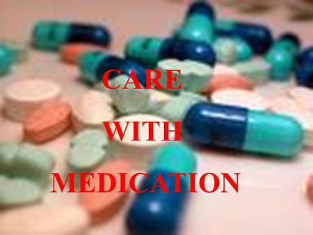 CARE WITH MEDICATION. Prescribed medicine is the most frequent treatment provided for patients in the NHS. GPs in England issue more than 660 million.