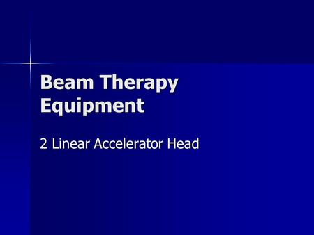 Beam Therapy Equipment 2 Linear Accelerator Head.