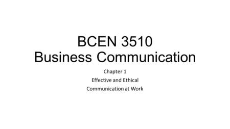 BCEN 3510 Business Communication