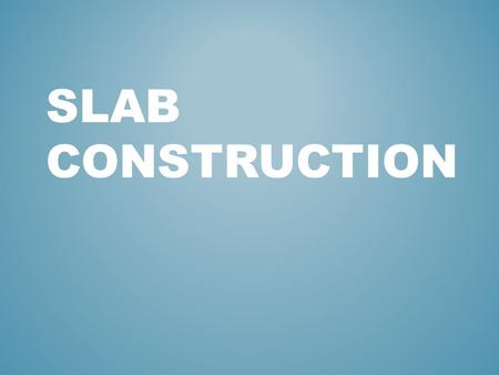 SLAB CONSTRUCTION. A SLAB is clay that has been flattened and compressed to be a 'sheet' or 'pancake'. This can be used to construct functional and non.