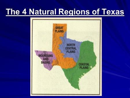 The 4 Natural Regions of Texas