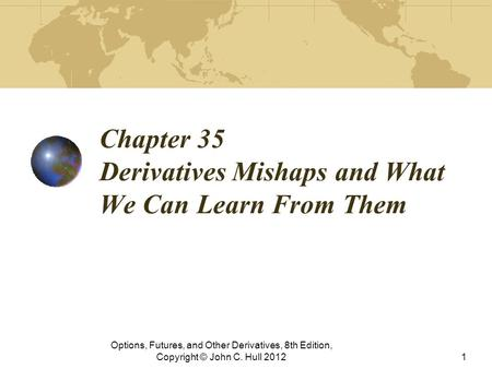 Derivatives Mishaps And What We Can Learn From Them Chapter 34 1