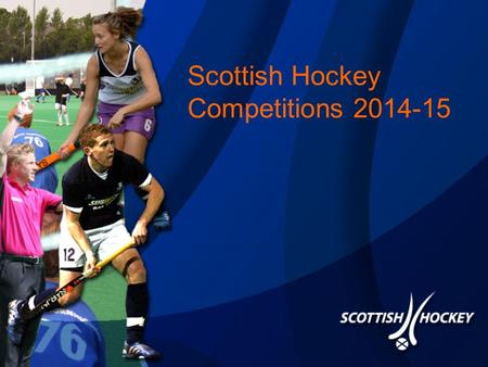 Scottish Hockey Competitions 2014-15. Outdoor National League 1 and 2(Women) 2014/15 2 National League Divisions Top of League are the League Champions.