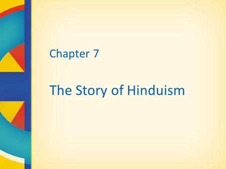 Chapter 7 The Story of Hinduism