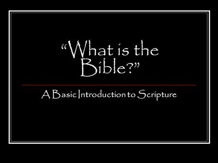 A Basic Introduction to Scripture