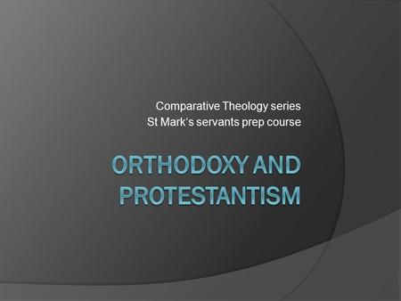 Comparative Theology series St Mark's servants prep course.