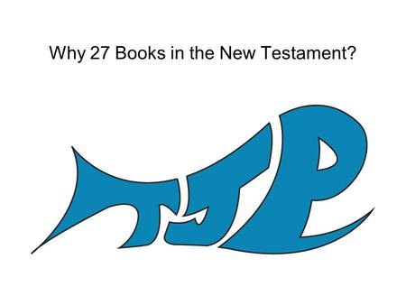 "Why 27 Books in the New Testament?. The canonization of the New Testament books The term canon means ""rod"", a straight stick for use in measurement. The."