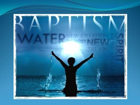 Question: What is the importance of Christian baptism?