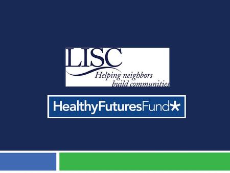 Healthy Futures Fund Goals 2  PROVIDE NEW CAPITAL to Federally Qualified Health Centers (FQHCs) at a time of significant patient growth  ENCOURAGE COMMUNITY.