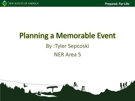 By :Tyler Sepcoski NER Area 5. What is the Point of the Event Why are you holding the event? Trainings?Fund Raiser?Fun? What do you want accomplished?
