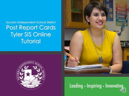 Post Report Cards Tyler SIS Online Tutorial