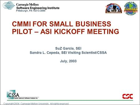 CMMI FOR SMALL BUSINESS PILOT – ASI KICKOFF MEETING