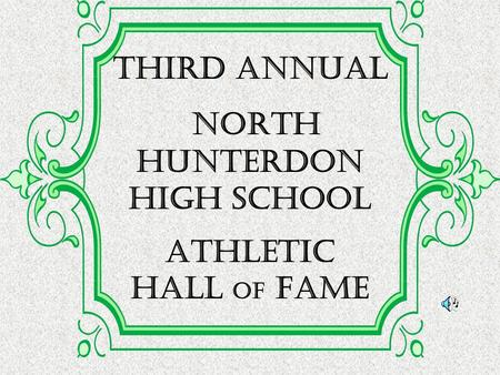 THIRD Annual North Hunterdon High School Athletic Hall of Fame