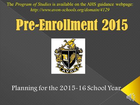 The Program of Studies is available on the AHS guidance webpage: