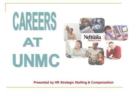 Presented by HR Strategic Staffing & Compensation.