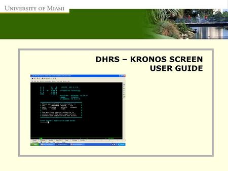 DHRS – KRONOS SCREEN USER GUIDE.