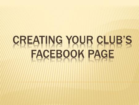  1. You must have a personal page to create a Club page. You will use this account to manage your Club account. Your personal account profile is separate.