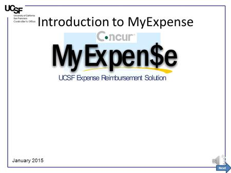 1 Introduction to MyExpense January 2015 Next 2 Overview What is MyExpense? MyExpense is a 3 rd Party hosted solution from Concur that automates the.