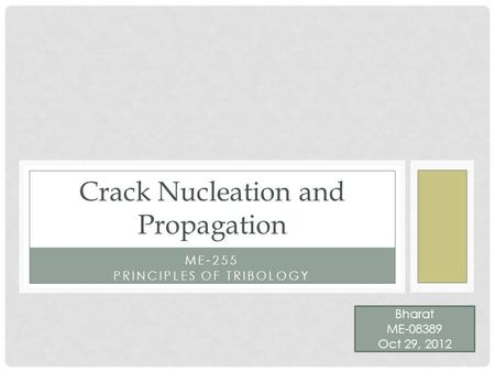 Crack Nucleation and Propagation