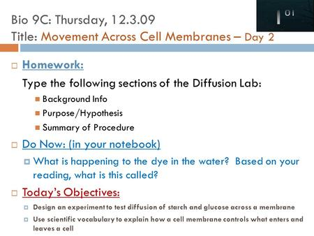 Bio 9C: Thursday, Title: Movement Across Cell Membranes – Day 2