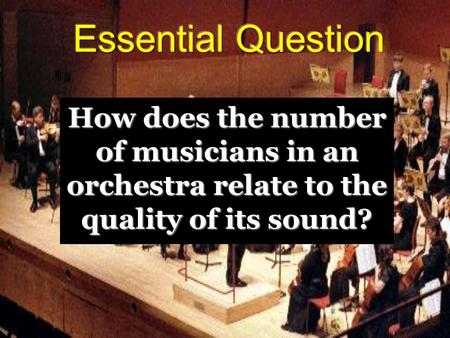 How does the number of musicians in an orchestra relate to the quality of its sound?