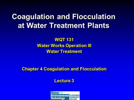 Coagulation and Flocculation at Water Treatment Plants