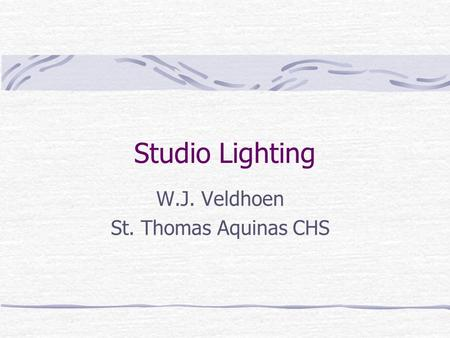 Studio Lighting W.J. Veldhoen St. Thomas Aquinas CHS.