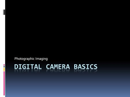 "Photographic Imaging. What DSLR stands for  DSLR stands for ""Digital Single Lens Reflex"".  A DSLR is a digital camera that uses mirrors to direct light."