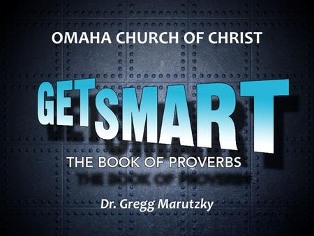 OMAHA CHURCH OF CHRIST Dr. Gregg Marutzky. Sinners Path: Avoid bad company, wicked path My son, do not go along with them, do not set foot on their paths;
