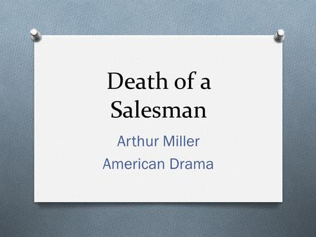 Death of a Salesman Analysis - Essay