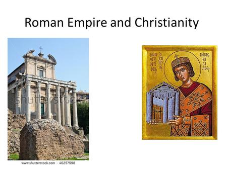 "Roman Empire and Christianity. Review 44 BCE: Julius Caesar killed 31 BCE: Battle of Actium: Octavian beats Marc Antony 27 BCE: Octavian given title ""Augustus"""
