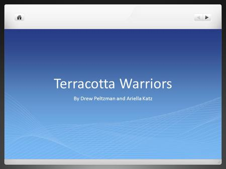 Terracotta Warriors By Drew Peltzman and Ariella Katz.