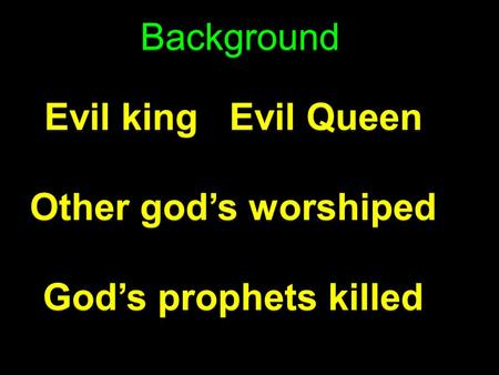 Background Evil king   Evil Queen Other god's worshiped