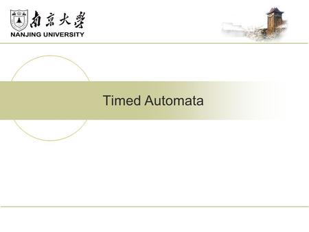 Timed Automata.