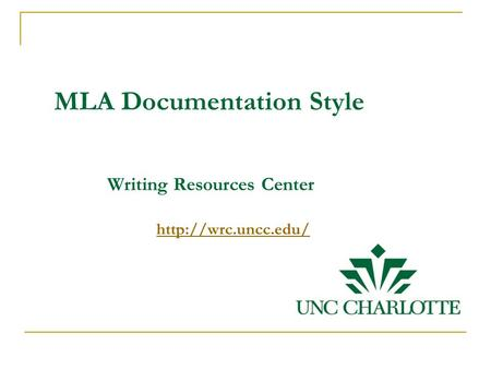 MLA Documentation Style Writing Resources Center
