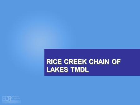 RICE CREEK CHAIN OF LAKES TMDL. PELTIER LAKE TOTAL PHOSPHORUS MONITORING DATA.