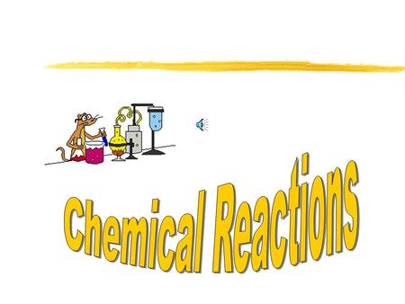 Effects of chemical reactions: Chemical reactions rearrange atoms in the reactants to form new products. The identities and properties of the products.