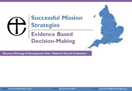 Web:    Evidence Based Decision-Making Successful Mission Strategies.