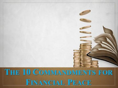 The 10 Commandments for Financial Peace