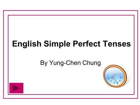 English Simple Perfect Tenses