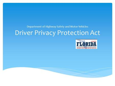 Department of Highway Safety and Motor Vehicles Driver Privacy Protection Act.