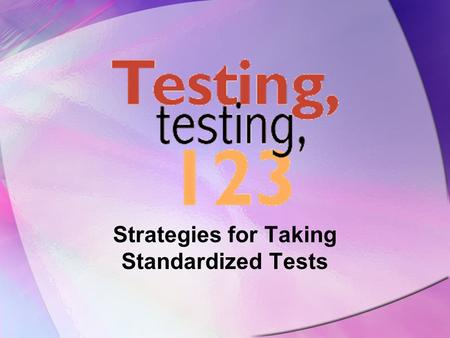 Strategies for Taking Standardized Tests. Why do we have EOG tests? It can show you how much you've learned this year! It helps you show your teachers.